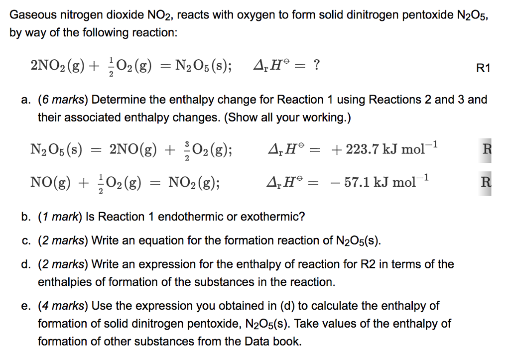 Solved: Gaseous Nitrogen Dioxide NO2, Reacts With Oxygen T ...