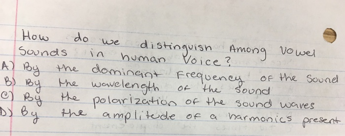 Solved: How Do We Distinguish Among Vowel Sounds In Human