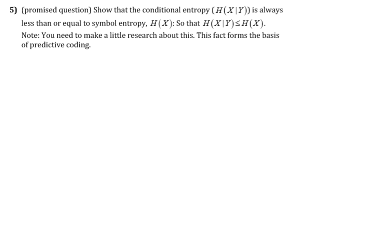 Solved 5 Promised Question Show That The Conditional E