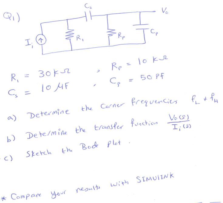 尺 Re 3 a Determine the ervenie b) Dete/mine the transfer fvnction I (s) c Skerc Be& Plot kCompan