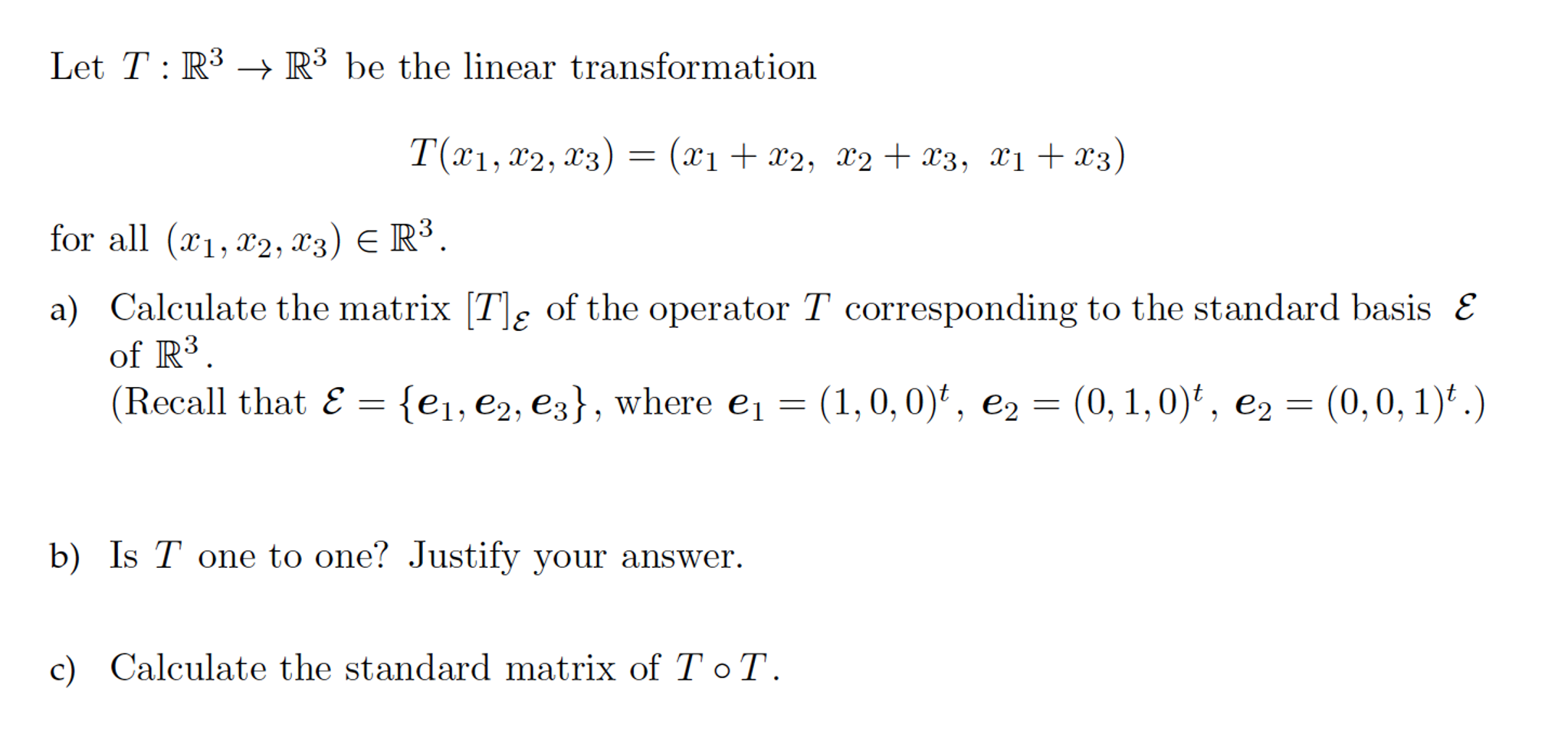 Let T:r^3 Rightarrow R^3 Be The Linear Transformat Find A