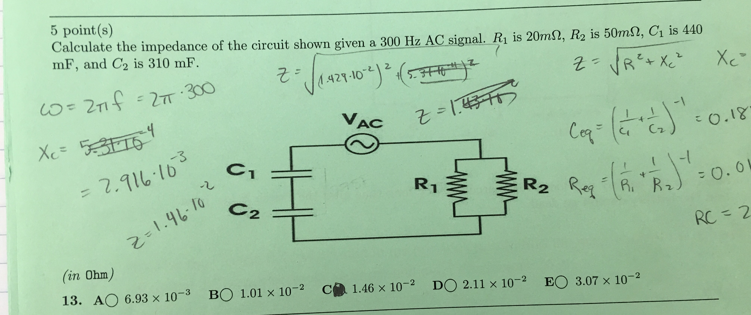 Solved Calculate The Impedance Of Circuit Shown Given What Is Resonance Frequency T Cheggcom
