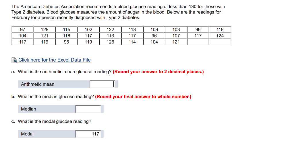 Question: The American Diabetes Association recommends a blood glucose  reading of less than 130 for those w.