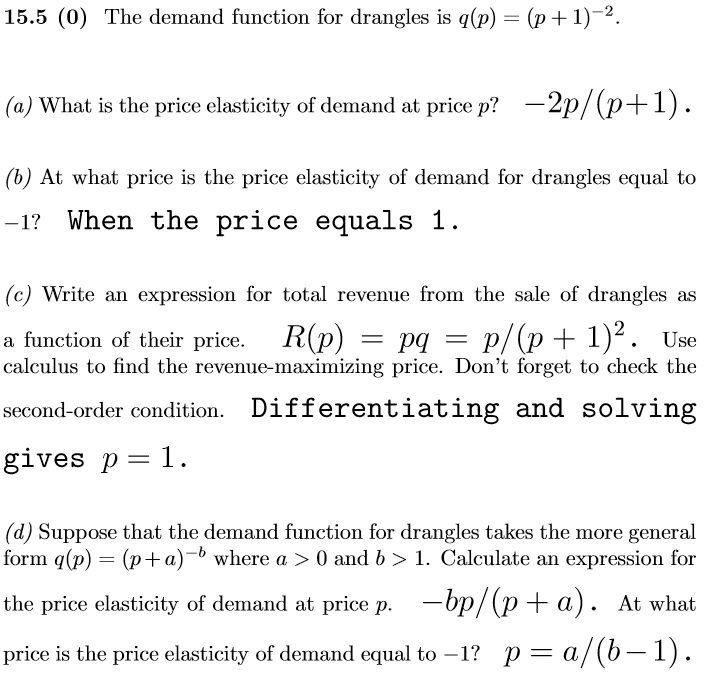 Solved 15 5 0 The Demand Function For Drangles Is Q P