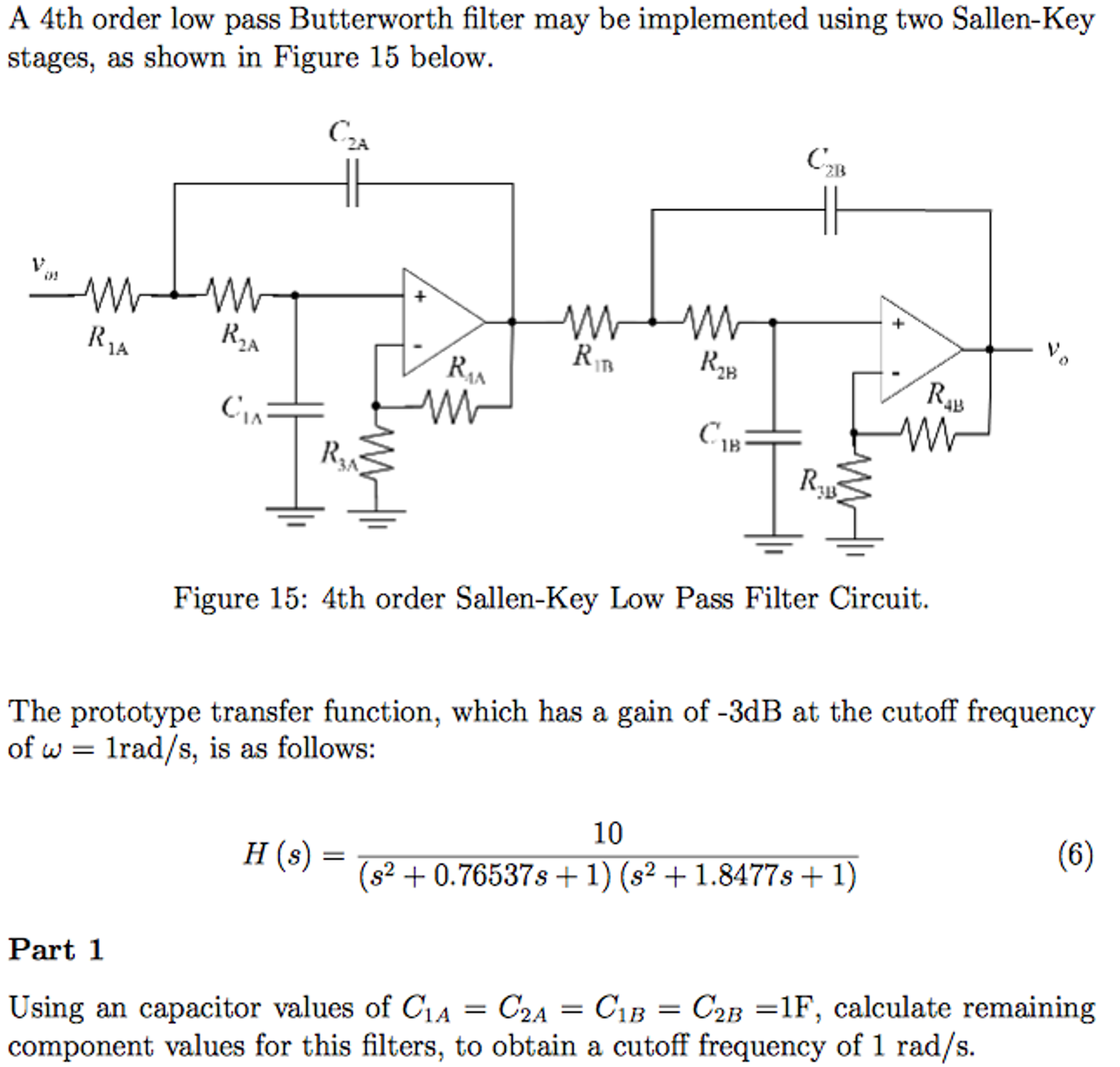 Solved A 4th Order Low Pass Butterworth Filter May Be Imp Lowpass Circuit Diagram Basiccircuit