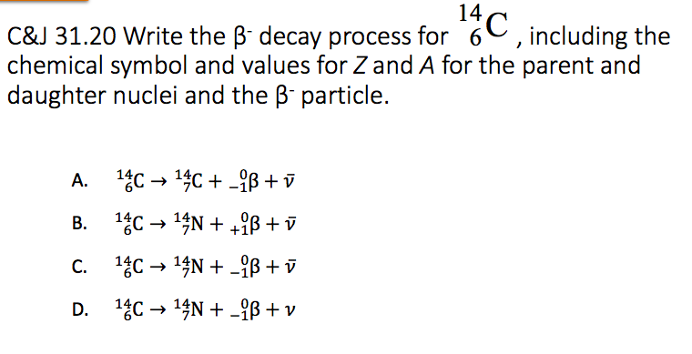 Solved Cj 3120 Write The B Decay Process For 6c Includ