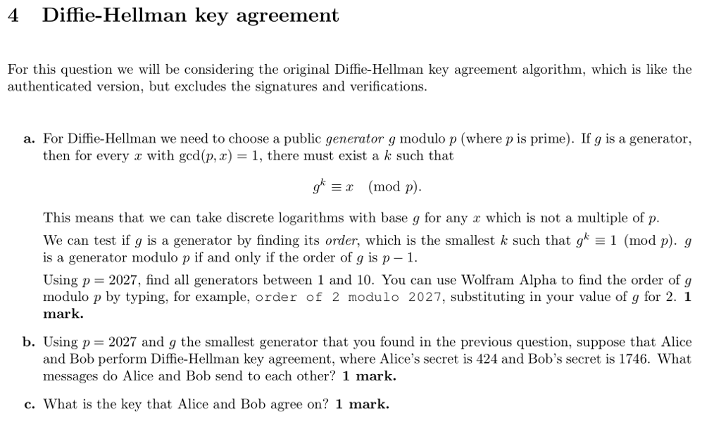 Solved 4 Diffie Hellman Key Agreement For This Question W