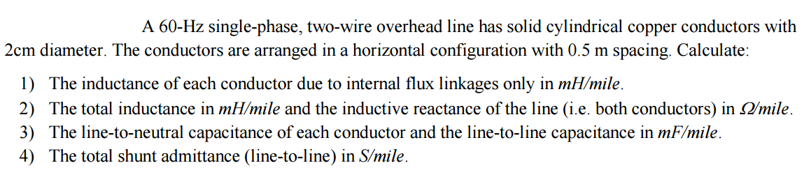 Electrical engineering archive february 23 2016 chegg a 60 hz single phase two wire overhead line has s keyboard keysfo Choice Image