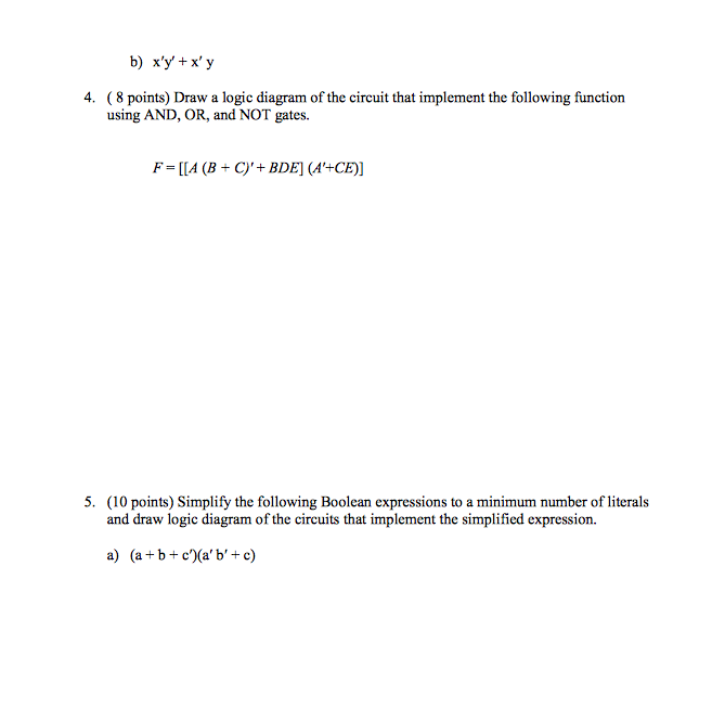 Solved: Draw A Logic Diagram For The Following Circuit Tha ...