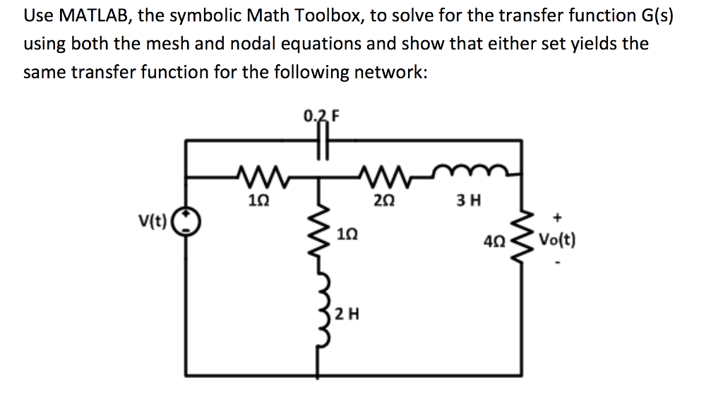 Solved Use Matlab The Symbolic Math Toolbox To Solve Fo