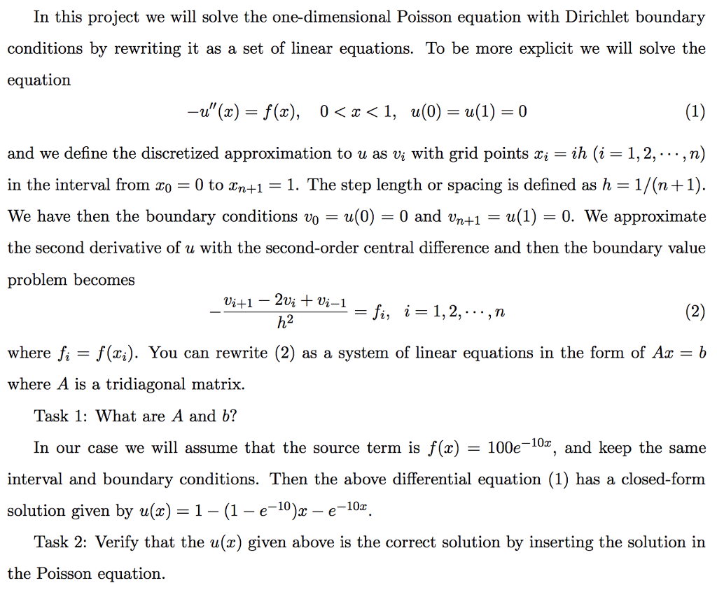 Solved: In This Project We Will Solve The One-dimensional