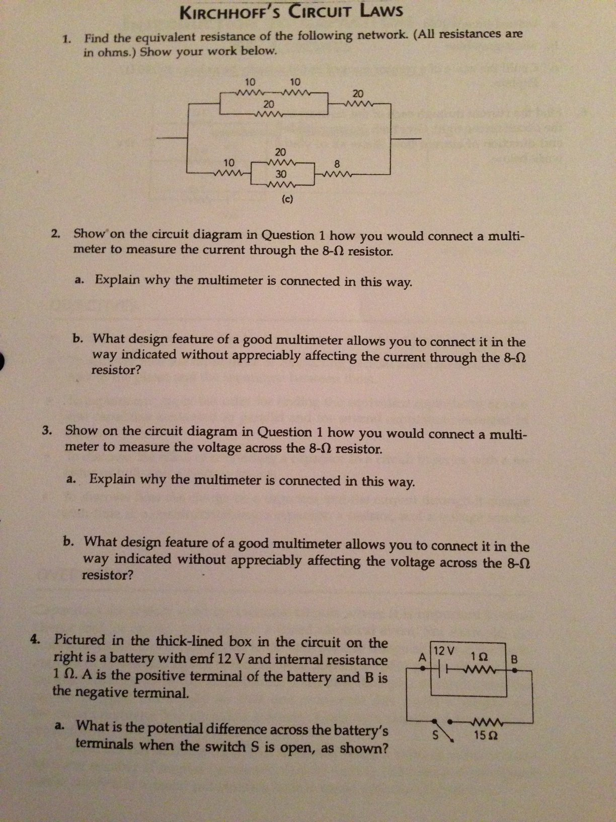 Solved Kirchhoffs Circuit Laws 1 Find The Equivalent Re Way Diagram Resistance Of Following Ne