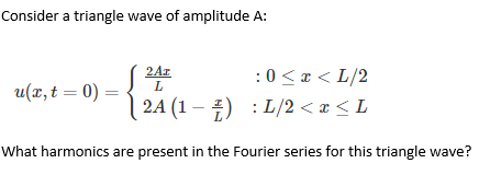 Solved: Consider A Triangle Wave Of Amplitude A: 24x What