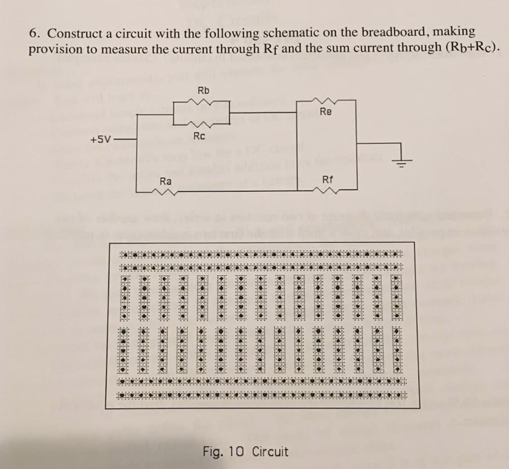 Solved: 6. Construct A Circuit With The Following Schemati ...