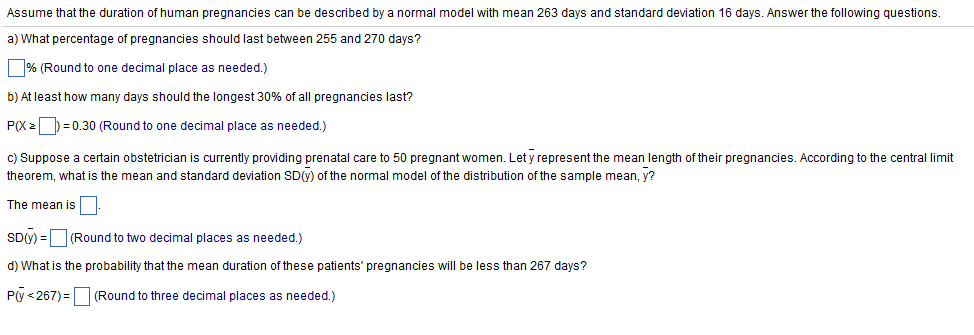 Solved: Assume That The Duration Of Human Pregnancies Can