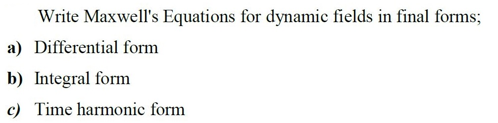 Write Maxwell's Equations For Dynamic Fields In Fi... | Chegg.com