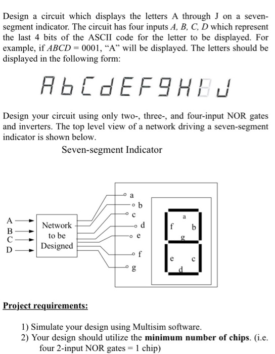solved design a circuit which displays the letters a thro rh chegg com Diagram Electrical Circuit Electronic Circuit Diagrams