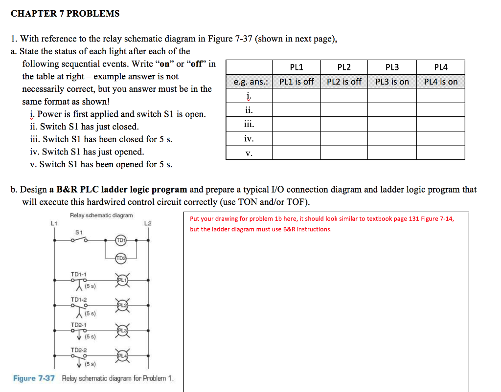 CHAPTER 7 PROBLEMS 1. With reference to the relay schematic diagram in  Figure 7-