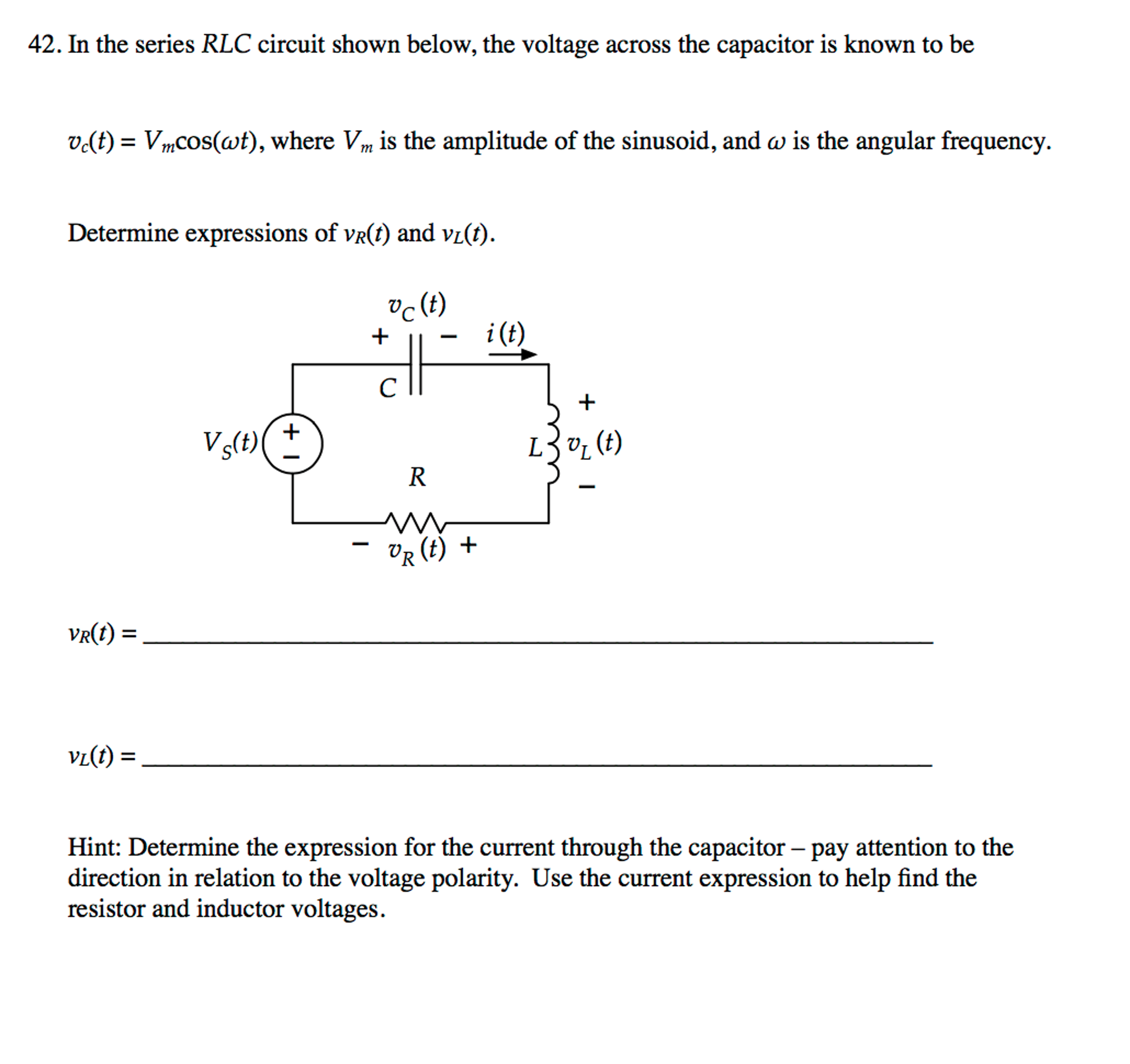 Solved In The Series Rlc Circuit Shown Below Voltage An To Current Voltages Across
