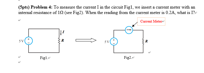 Solved To Measure The Current I In The Circuit Fig 1 We