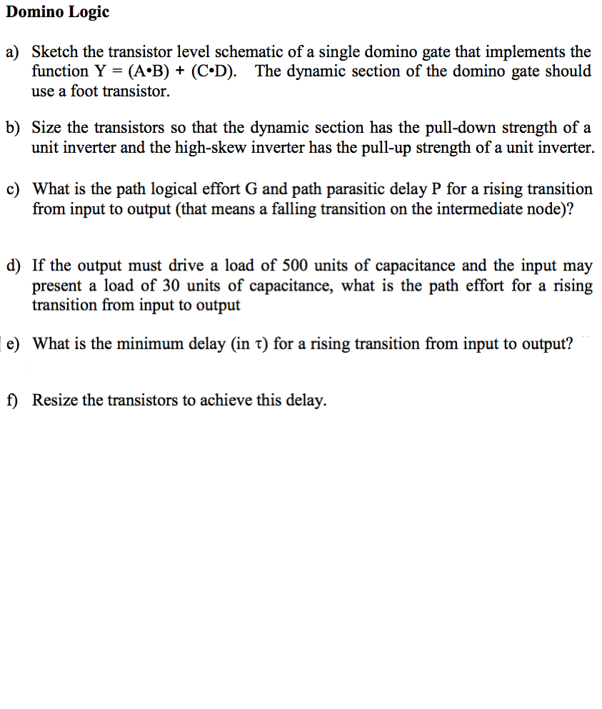 Solved: Domino Logic Sketch The Transistor Level Schematic ...