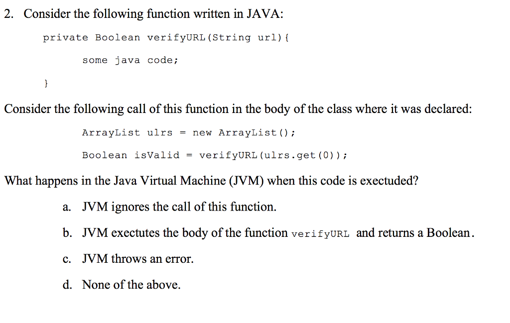 Solved: 2  Consider The Following Function Written In JAVA