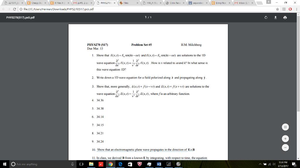 Solved: Show That E(x, T) = E_0 Sin(kx - Omega T) And E(x