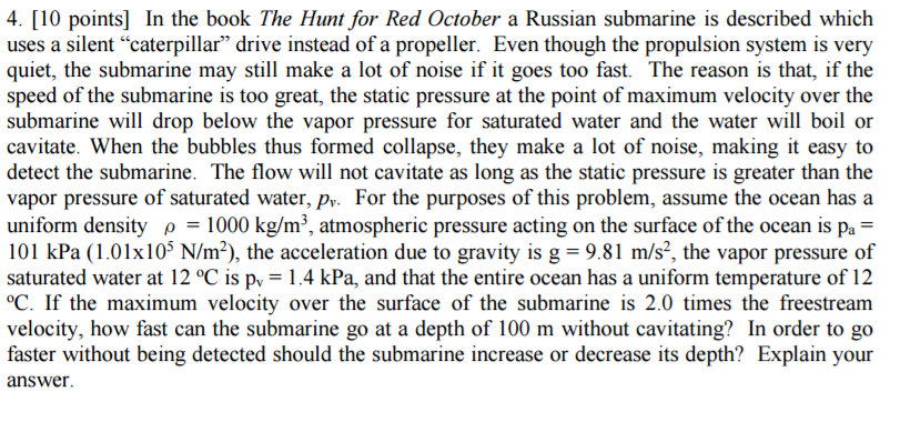 Solved: In The Book The Hunt For Red October A Russian Sub