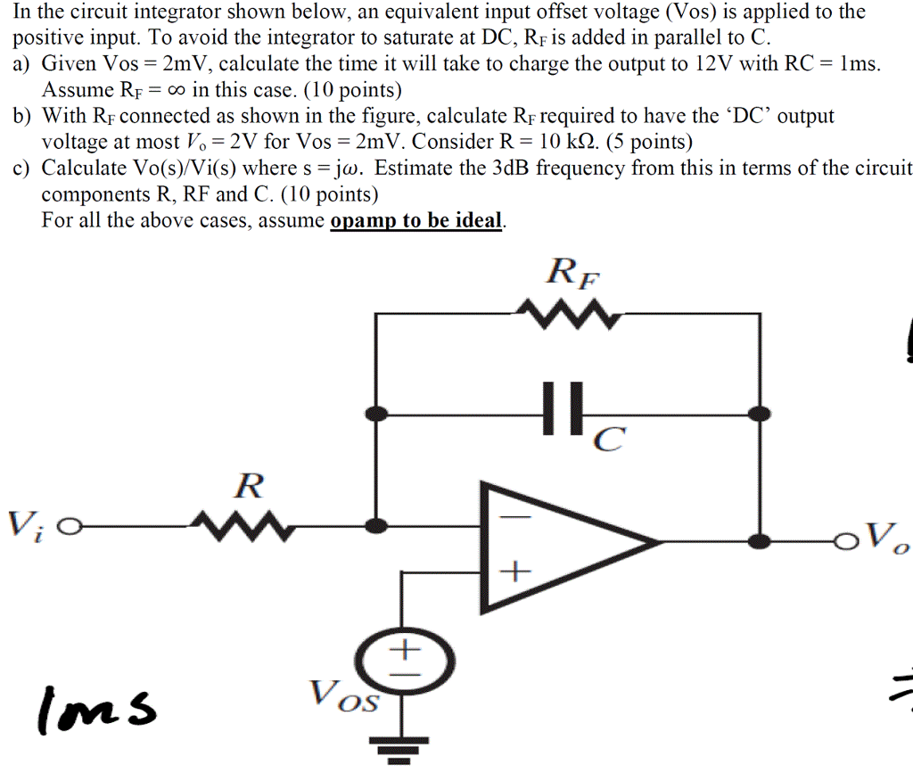 Solved In The Circuit Integrator Shown Below An Equivale Rc Equivalent Input Offset Voltage Vos Is
