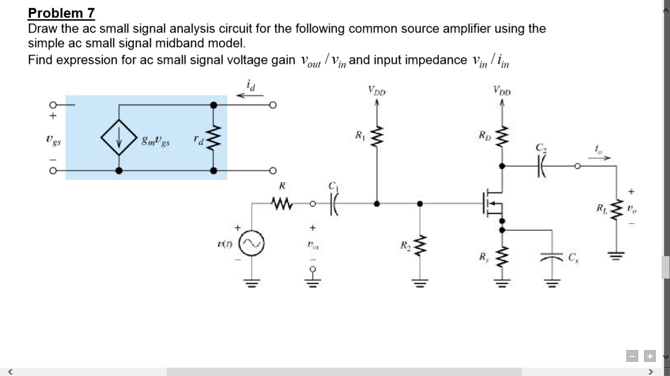 Cs Amplifier Circuit Diagram Schematic Diagrams Circuitsaudio Solved Draw The Ac Small Signal Analysis For Power Supply