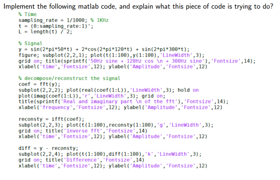 Solved  Implement The Following Matlab Code  And Explain W