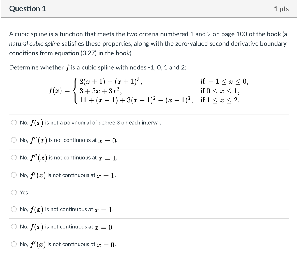 Solved: Question 1 1 Pts A Cubic Spline Is A Function That