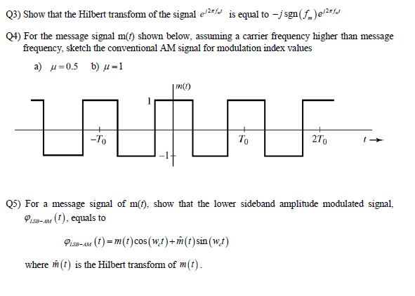 Solved: Show That The Hilbert Transform Of The Signal E^t