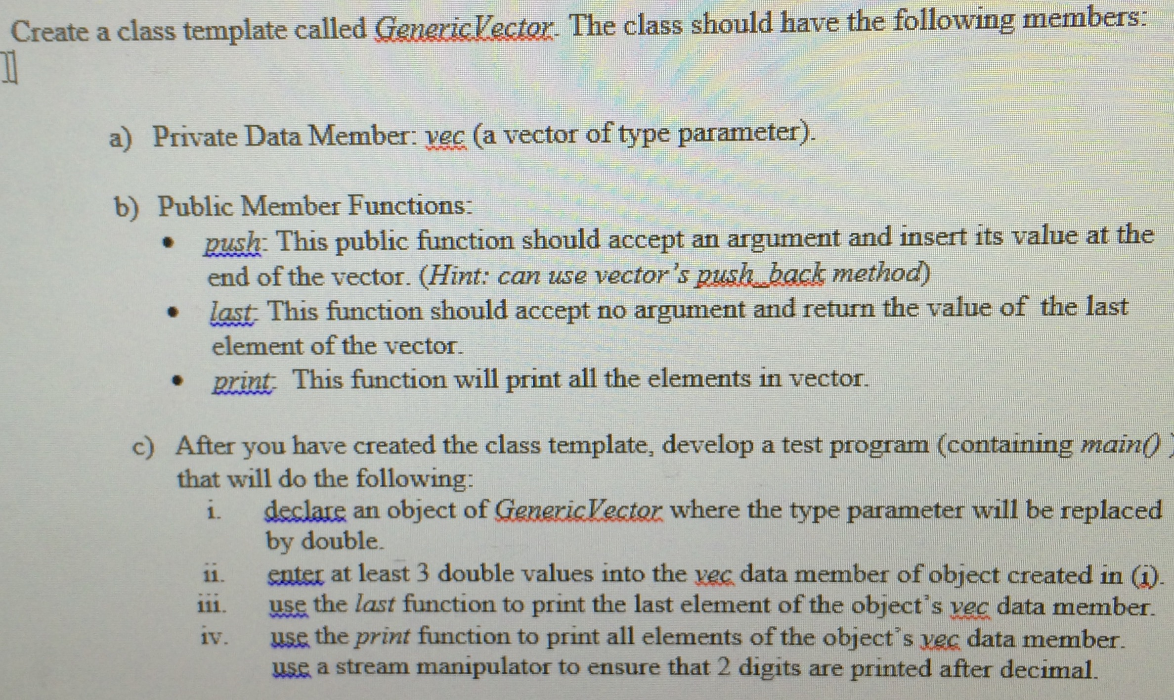 Create A Class Template Called Generic Vector The