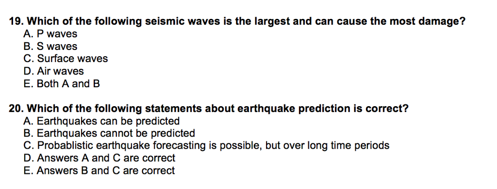 Solved: Which Of The Following Seismic Waves Is The Larges ...