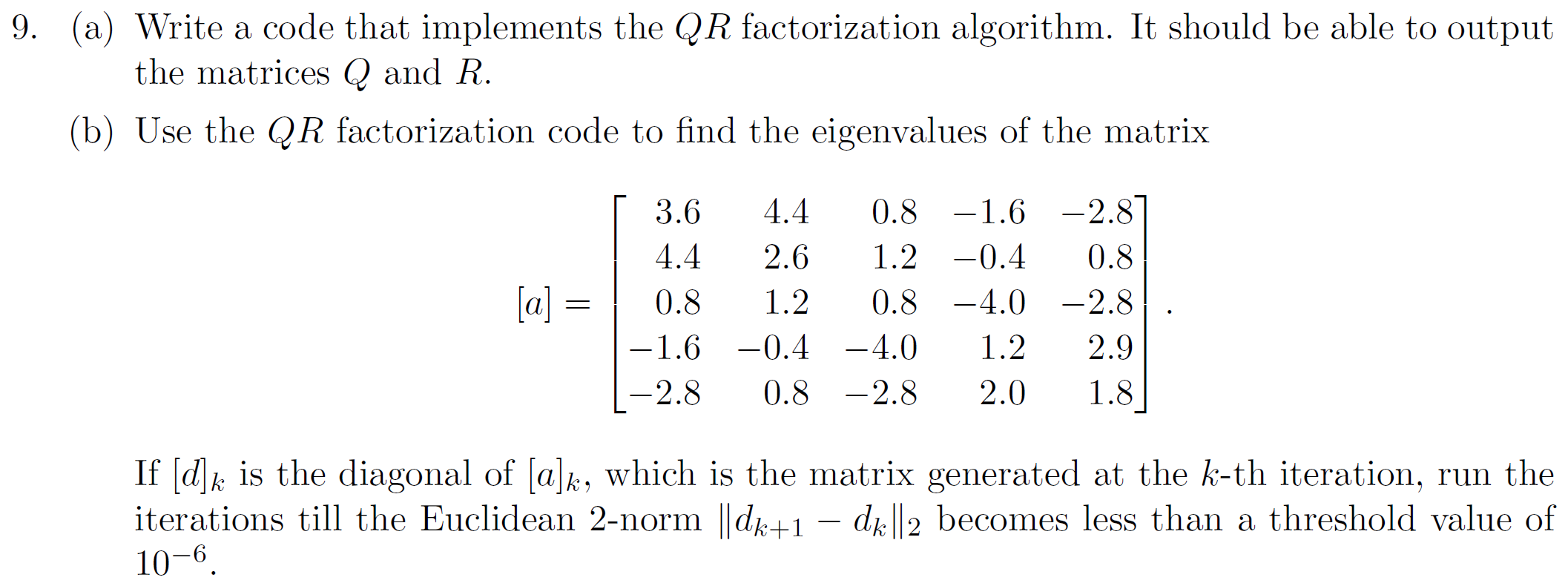 write a code in matlab that impiments the qr facto com expert answer