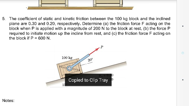 Solved: The Coefficient Of Static And Kinetic Friction Bet... | Chegg.com