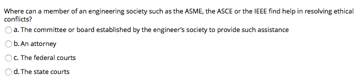 Civil engineering archive february 19 2018 chegg the amse has defined a code of ethics who enforces the amse code of ethics oa the federal courts ob the state courts c the local courts o d the asme fandeluxe Image collections
