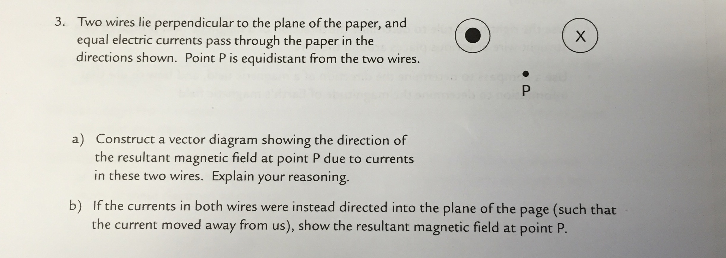 Solved: Two Wires Lie Perpendicular To The Plane Of The Pa ...
