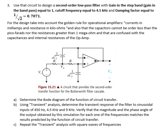 Solved: 3. Use That Circuit To Design A Second-order Low-p ... on filter data, filter photography, filter circuit, filter experiment, filter element, filter parts, filter symbol, filter graphic, filter frame, filter template, filter sequence, filter plate, filter icon, filter cartoon, filter paper, filter gauge, filter science, filter design,