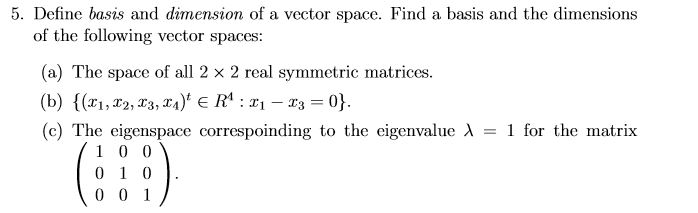 define basis and dimension of a vector space find a basis and the
