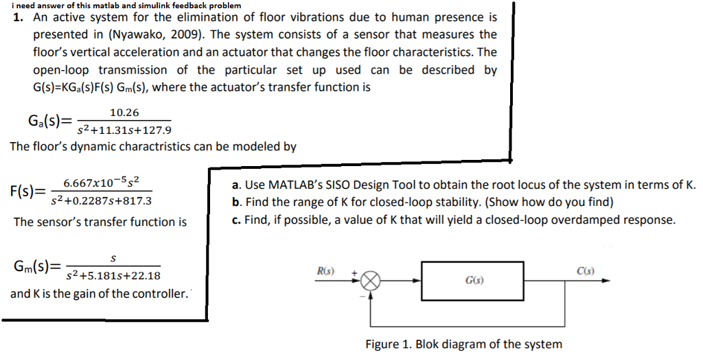 Solved: I Need Answer Of This Matlab And Simulink Feedback