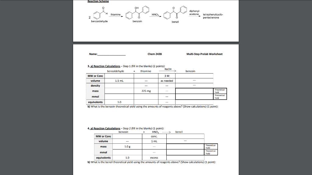 Solved: H Thiamine HNO3 Benzil Name: Chem 2438 Multi-Step