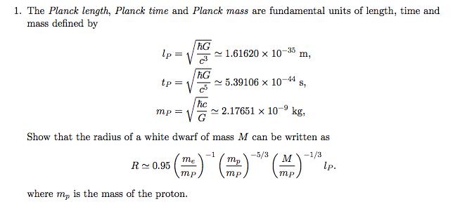 Solved: The Planck Length, Planck Time And Planck Mass Are ...