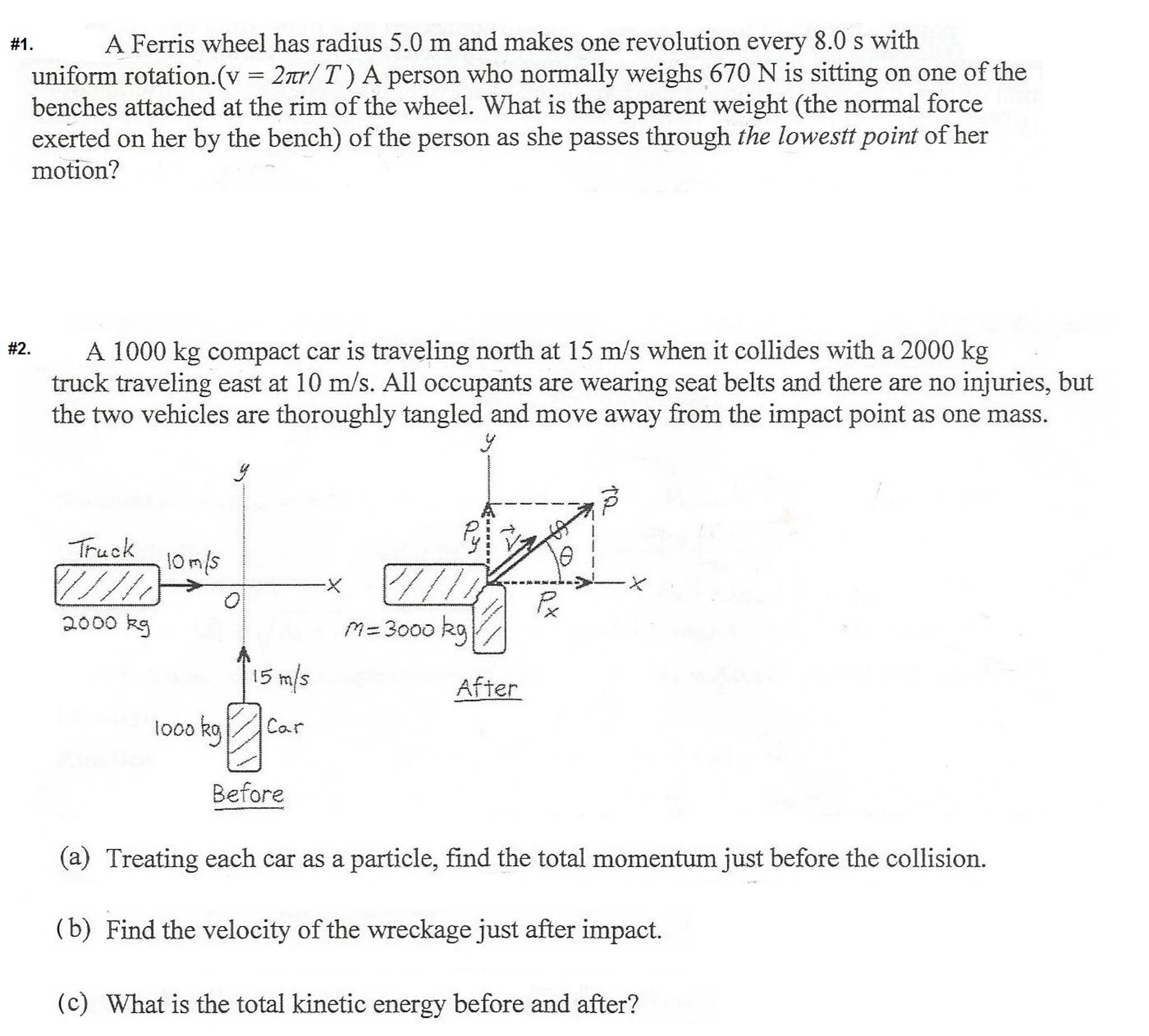 Solved: A Ferris Wheel Has Radius 5 0 M And Makes One Revo