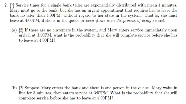 Solved: 2  7 Service Times For A Single Bank Teller Are Ex