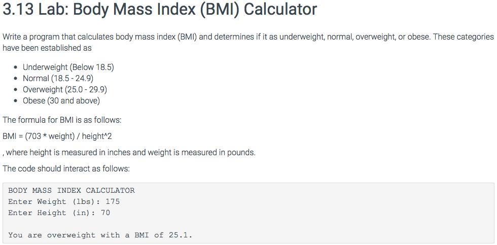 Solved 3 13 Lab Body Mass Index Bmi Calculator Write A Chegg Com