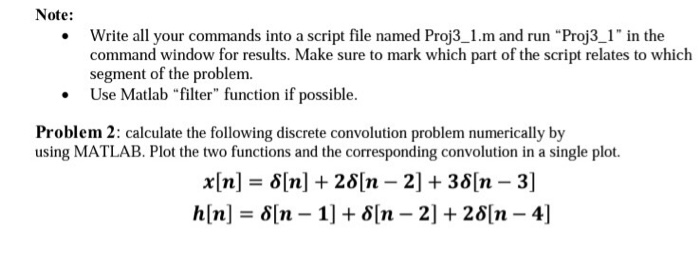 Calculate the following discrete convolution probl