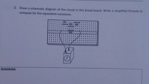 Solved: Draw A Schematic Diagram Of The Circuit In This Br ... on circuit artwork, circuit formulas, circuit blueprints, circuit diagrams, circuit symbols,