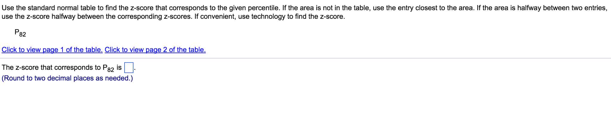 Use The Standard Normal Table To Find The Zscore